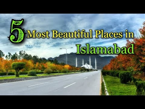 5 Places must visit in Islamabad | Tour of Islamabad | Islamabad in 2018
