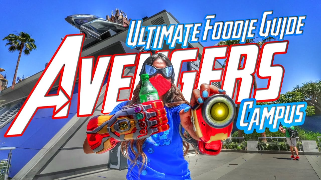 The Ultimate Foodie Guide To Avengers Campus At The Disneyland Resort!