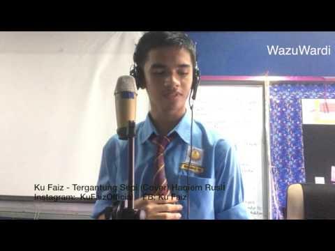 Faiz - Tergantung Sepi (Cover Haqiem Rusli) #WazuCover