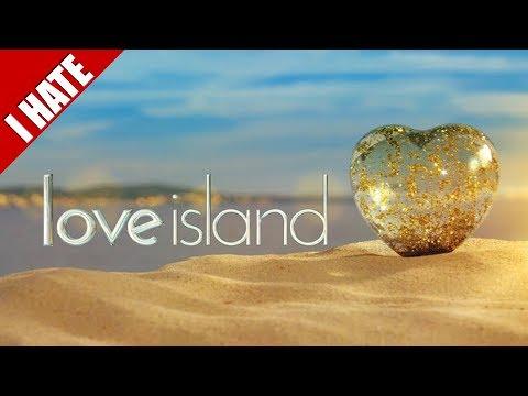 I HATE LOVE ISLAND
