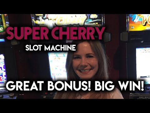 BIG BONUS WIN! Super Cherry Slot Machine!