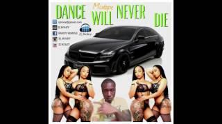 DANCE WILL NEVER DIE MIXTAPE