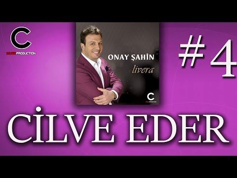 Onay Şahin - Cilve Eder Naz Eder (2017)