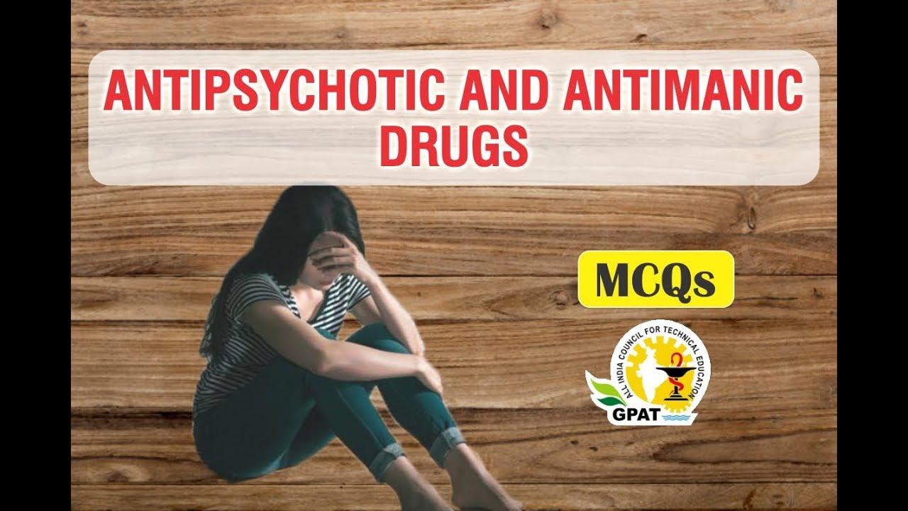 New Antipsychotics 2020 ANTIPSYCHOTIC AND ANTIMANIC DRUGS MCQs | PHARMACOLOGY | GPAT 2020