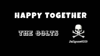HAPPY TOGETHER THE COLTS.