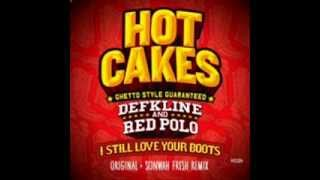 Defkline And Red Polo I Still Love Your Boots Original Mix