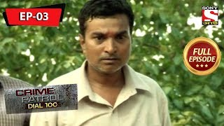 Crime Patrol Dial 100 - ক্রাইম প্যাট্রোল - Bengali - Full Episode 3 - 19th January, 2019