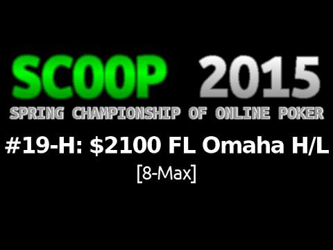 [SCOOP 2015] Event #19-H: $2,100 FL Omaha Hi/Lo (8-Max), $125K Gtd