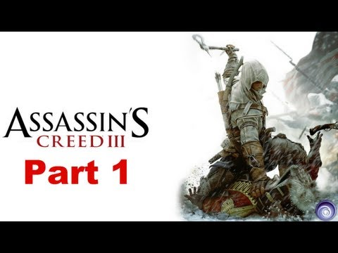 AC3 - Playthrough   Part 1   Opera Murder and Naval Initiations (Assassin's Creed III)