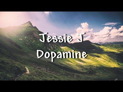 Jessie J - Dopamine (Lyrics)