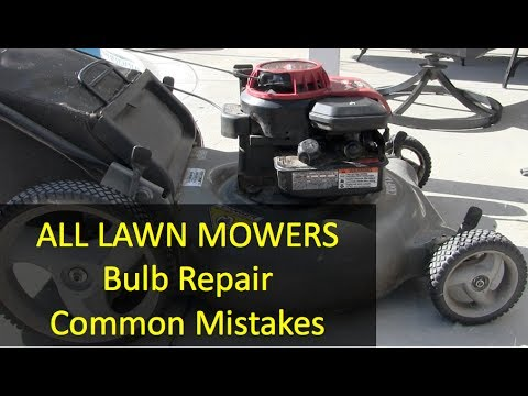 Common Mistakes - Lawn Mower Primer Bulb Replacement