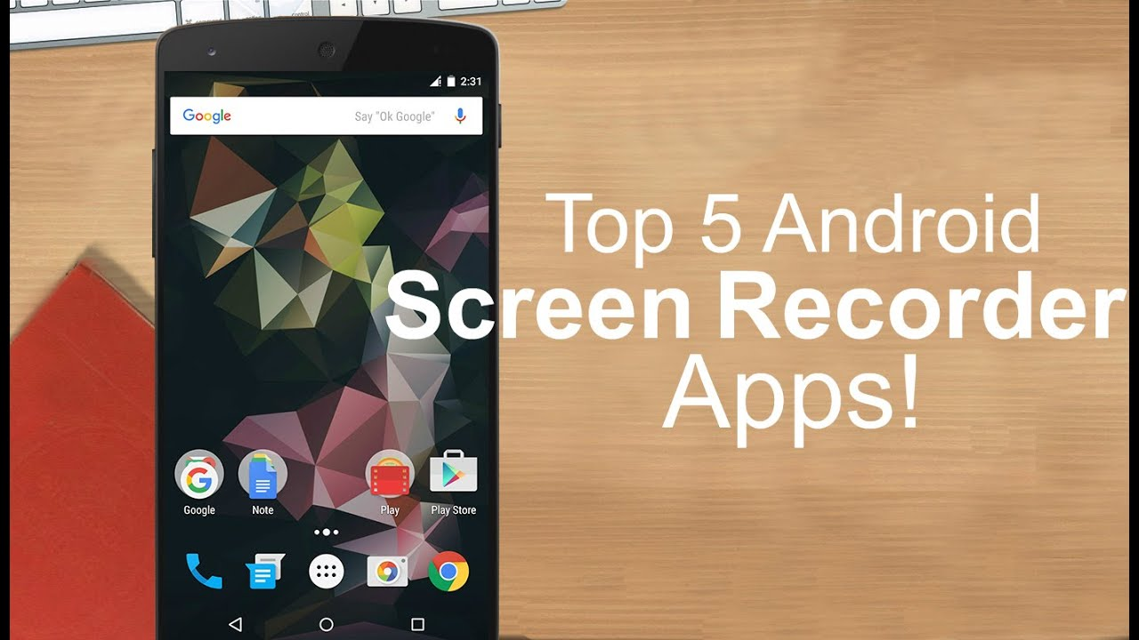 Camera Best Phone Recorder For Android top 5 best screen recorder apps for android 2015 youtube 2015