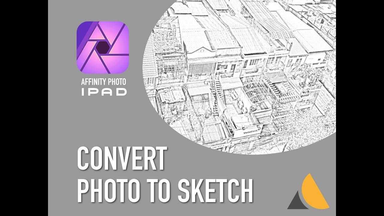 Affinity photo ipad convert any photo to pencil sketch
