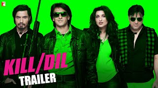 Kill Dil - New Dialogue Trailer | Govinda | Ranveer Singh | Ali Zafar | Parineeti Chopra