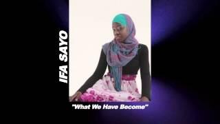 what weve become ifa sayo audio