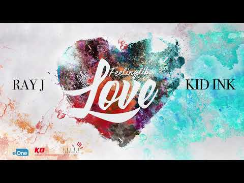 Ray J Feat Kid Ink -  Feeling Like Love ( NEW RNB SONG FEBRUARY 2018 )