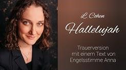 """""""Hallelujah"""" Leonard Cohen als Trauerlied mit eigenem Text (Cover)"""