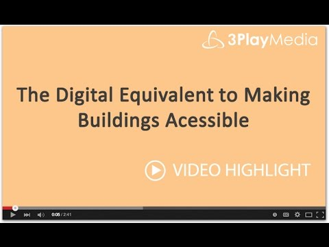 The Digital Equivalent to Making Buildings Accessible
