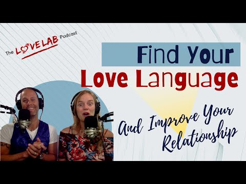 Find Your Love Language And Improve Your Relationship from YouTube · Duration:  40 minutes 32 seconds