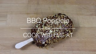 Bbq Popsicle - Cook With Me.at