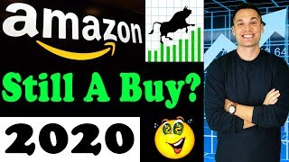 Should You Still Buy Amazon Stock For 2020 And Beyond?