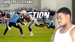 Chargers Vs Titans (WK7) |Reaction