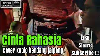 Download Lagu CINTA RAHASIA - Cover koplo kendang jaipong mp3