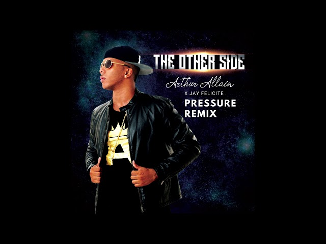 Pressure Remix x Jay Felicite (The Other Side EP)