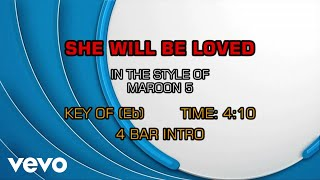 Maroon 5 - She Will Be Loved (Karaoke)