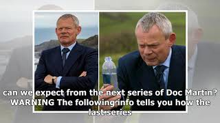 Video When is doc martin season 9 out, how many series are left and is a us remake of the martin clunes d download MP3, 3GP, MP4, WEBM, AVI, FLV September 2018