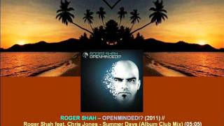 Roger Shah ft. Chris Jones - Summer Days (Album Club Mix) / Openminded!? [ARDI2204.1.15]