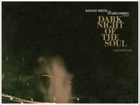 Danger Mouse And Sparklehorse  @ Dark Night Of The Soul