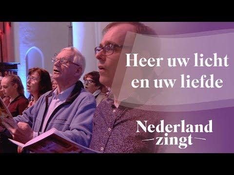Nederland Zingt: Heer uw licht en uw liefde