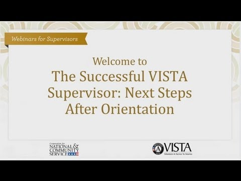The Successful VISTA Supervisor Next Steps after Orientation