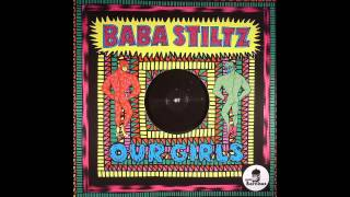 Baba Stiltz - Our Girls (A1)