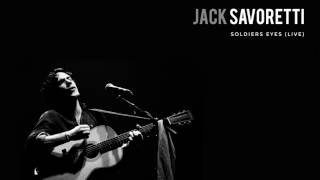 Jack Savoretti - Soldiers Eyes
