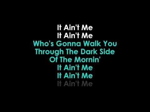Kygo & Selena Gome   It Ain't Me karaoke