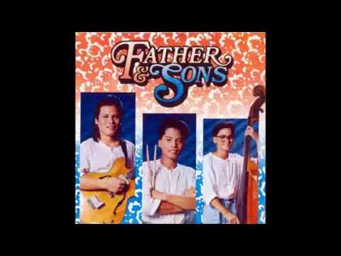 Aking Ama-Father & Sons