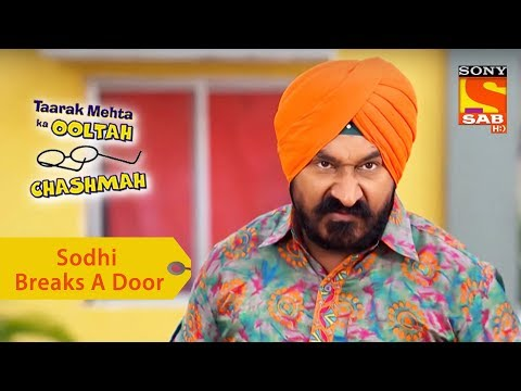 Your Favorite Character | Sodhi Breaks The Society Office Door | Taarak Mehta Ka Ooltah Chashmah