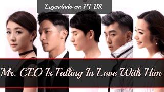 Mr. CEO Is Falling in Love With Him (Hong Kong BL Movie)【霸道總裁愛上他】(Legendado em PT-BR)