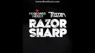 •Tristam & Pegboard Nerds - Razor Sharp• [Free Download]