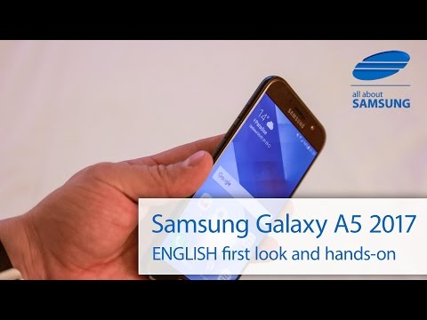 Samsung Galaxy A5 (2017) ENGLISH Hands-On first look 4k