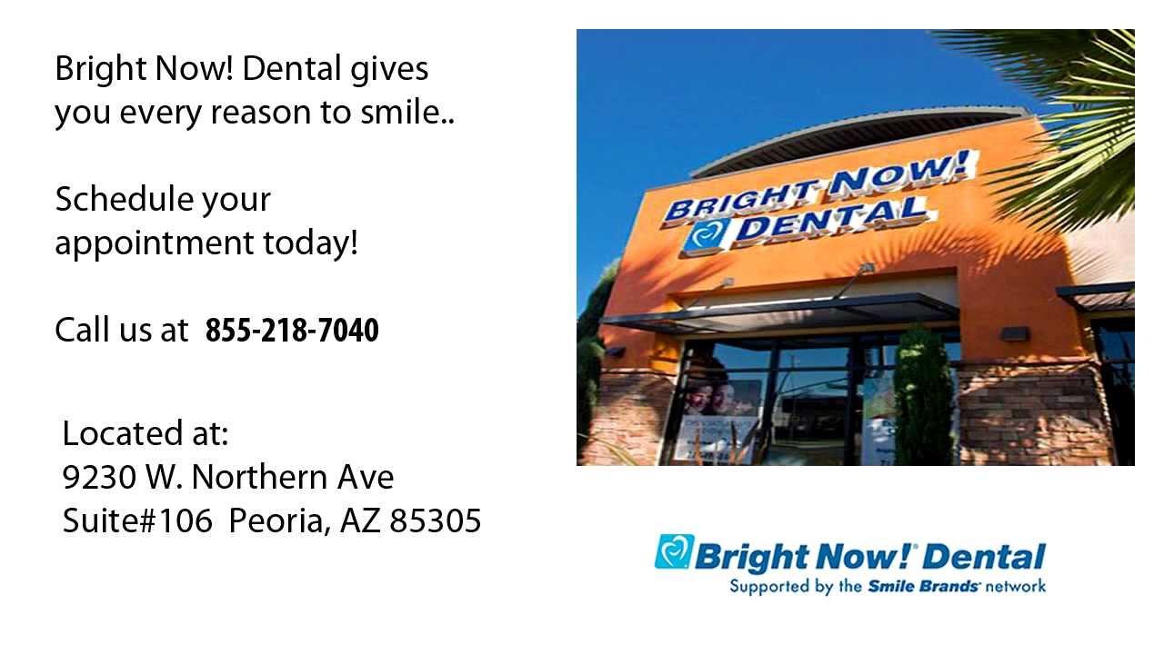 Bright Now! Dental - Peoria AZ - 855 218 7040