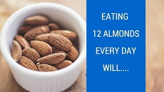 Eating Almonds Every Day Will Do This To Your Body