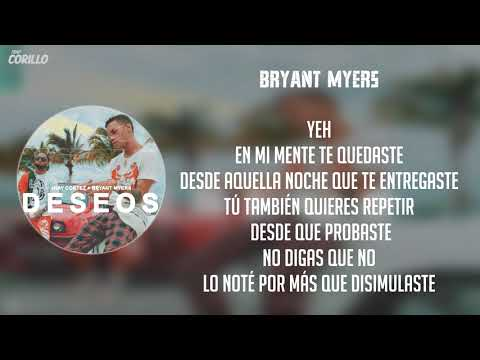 Deseos - Jhay Cortez Feat. Bryant Myers (Letra)