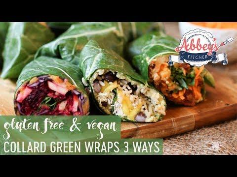 VEGAN Collard Green Wraps THREE Ways   Gluten Free   Low Carb