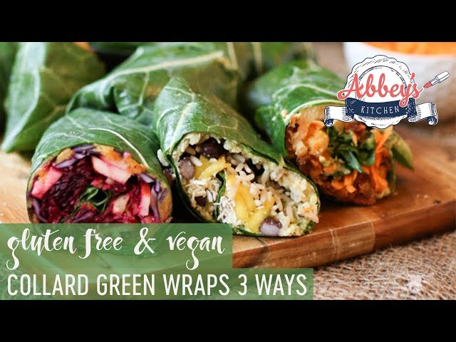 VEGAN Collard Green Wraps THREE Ways | Gluten Free | Low Carb
