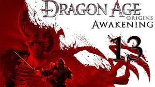 Прохождение Dragon Age: Origins Awakening. Серия 13 Кэл Хирол
