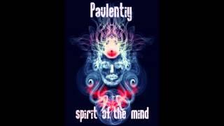 Pavlentiy - Spirit of the Mind [progresive psy trance mix]