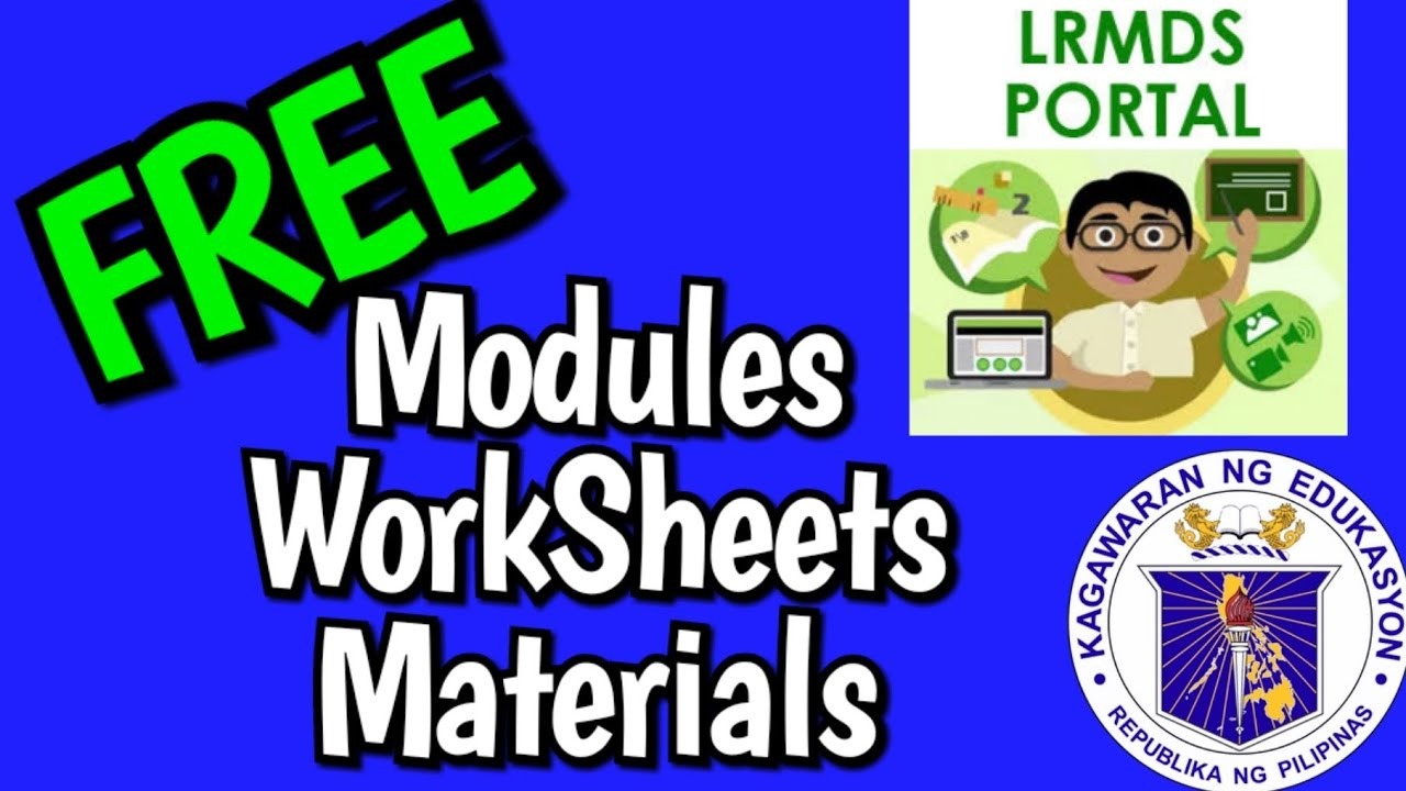 FREE WORKSHEETS, MODULE,  ACTIVITY SHEETS, and other DEPED LEARNING MATERIALS l Lrdms quick tutorial